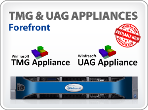 Microsoft Forefront TMG and UAG Appliances